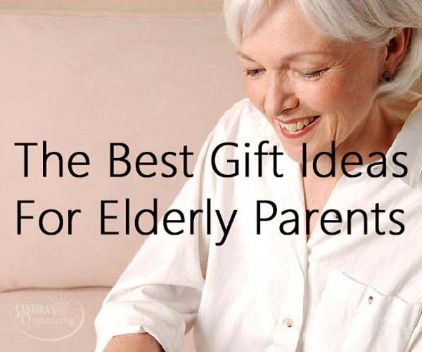The Best Gift Ideas For Elderly Parents