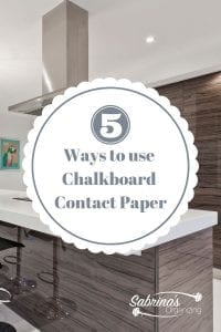 5 ways to use Chalkboard Contact Paper