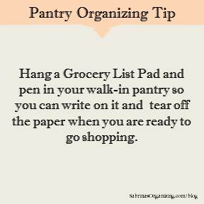 Hang a Grocery List Pad and pen in your walk-in pantry
