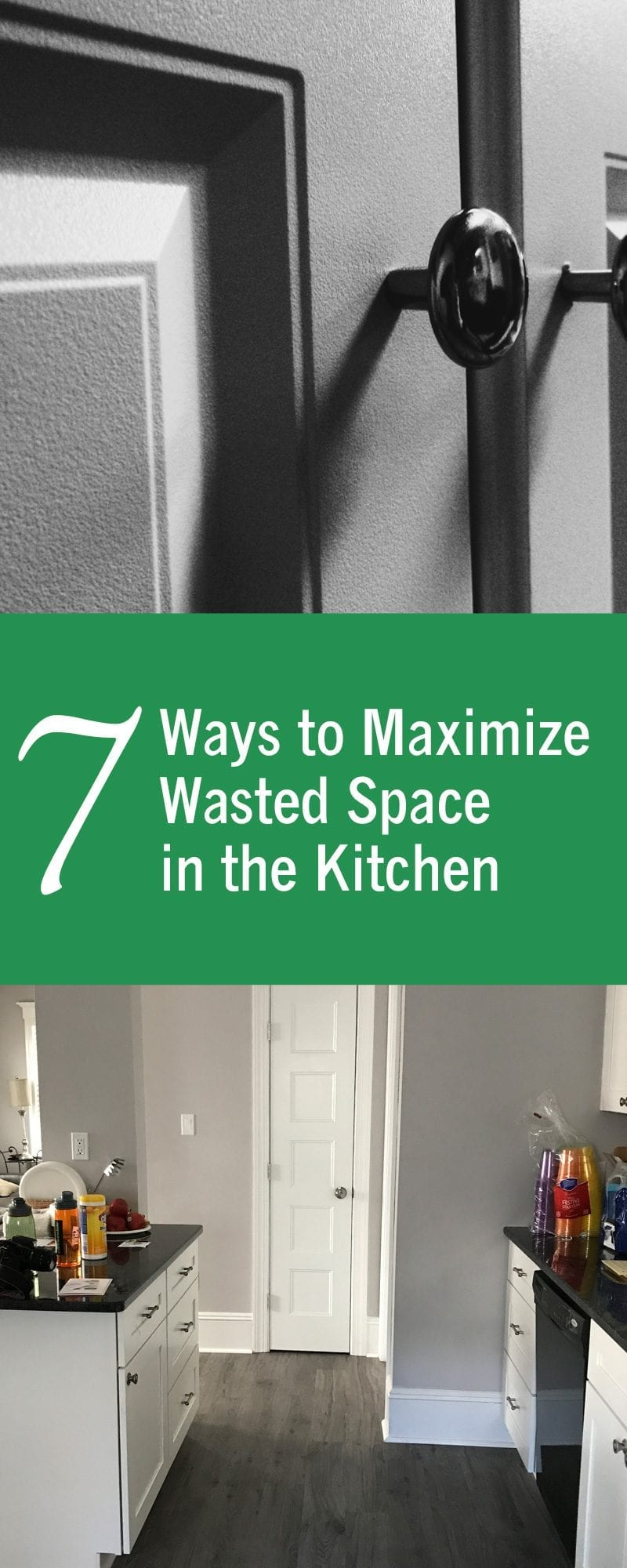 7 Ways to Maximize Wasted Space in Kitchen