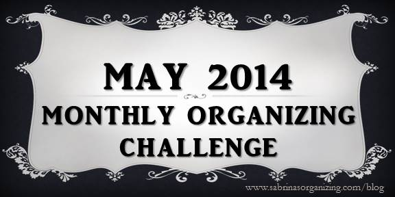 2014 May Monthly Organizing Challenge