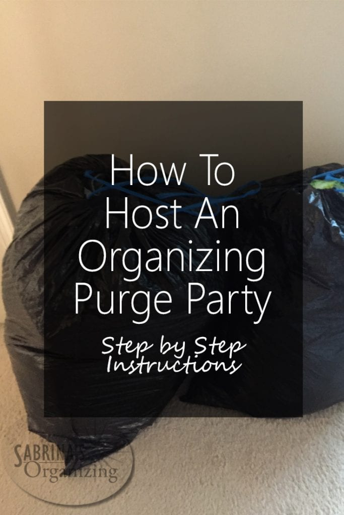 How To Host An Organizing Purge Party - Step by Step Instructions