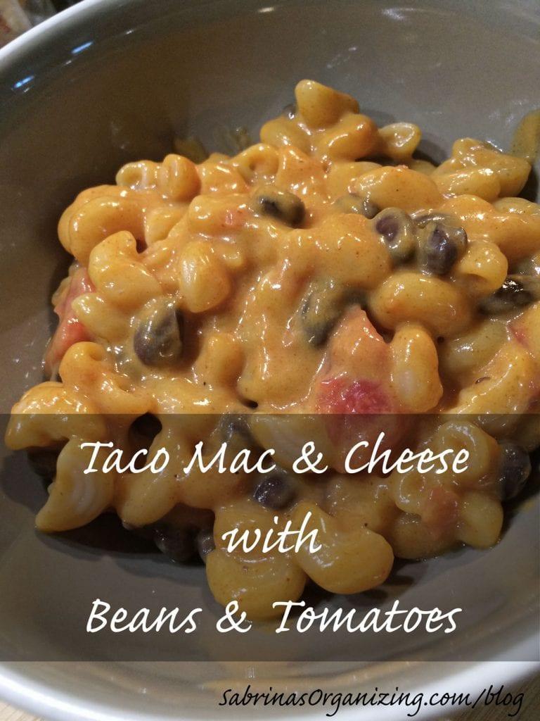 Taco Mac and Cheese w black beans tomatoes