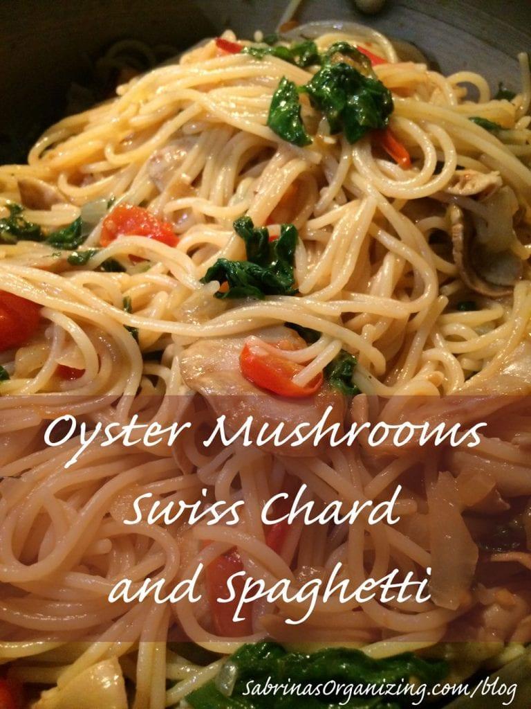 Oyster Mushrooms, Swiss Chard and Spaghetti