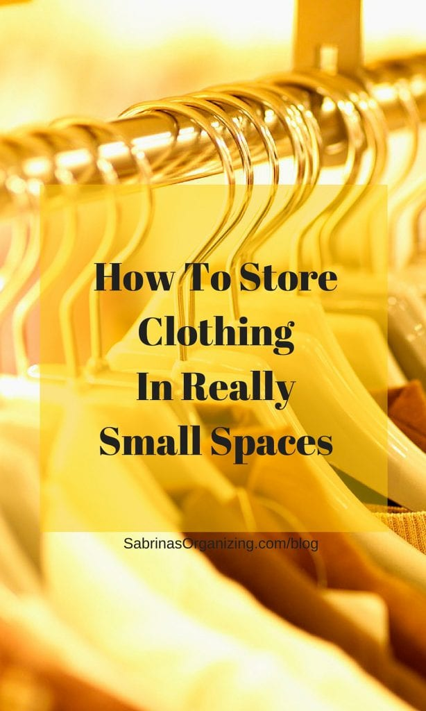 How To Store Clothing In Really Small Spaces