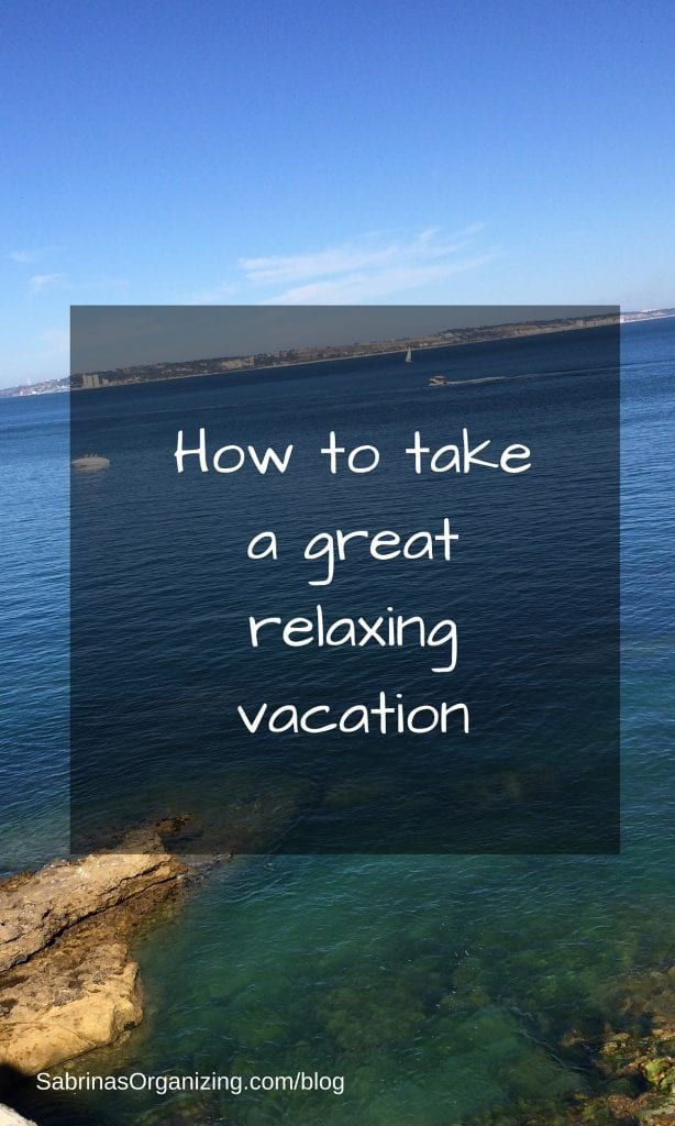 How to Take A Great Relaxing Vacation
