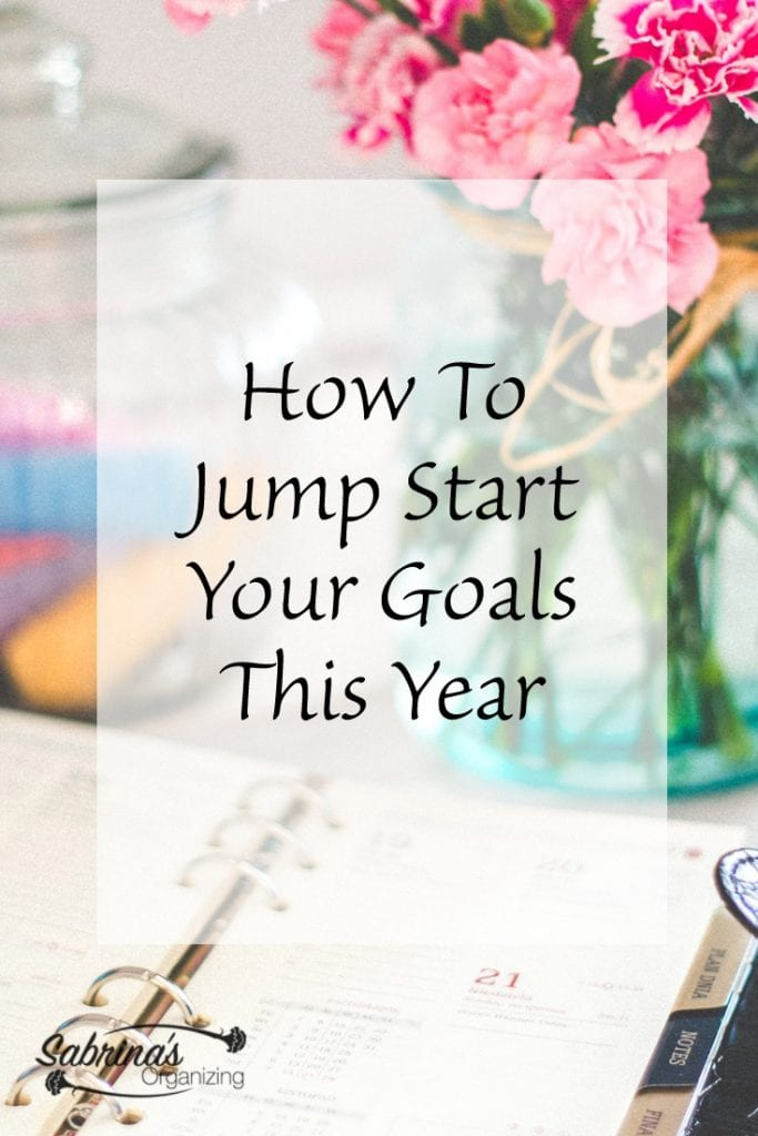 How To Jump Start Your Goals This Year