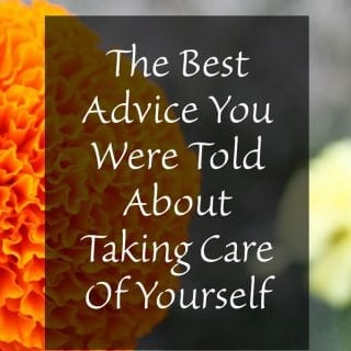 The Best Advice You Were Told About Taking Care Of Yourself