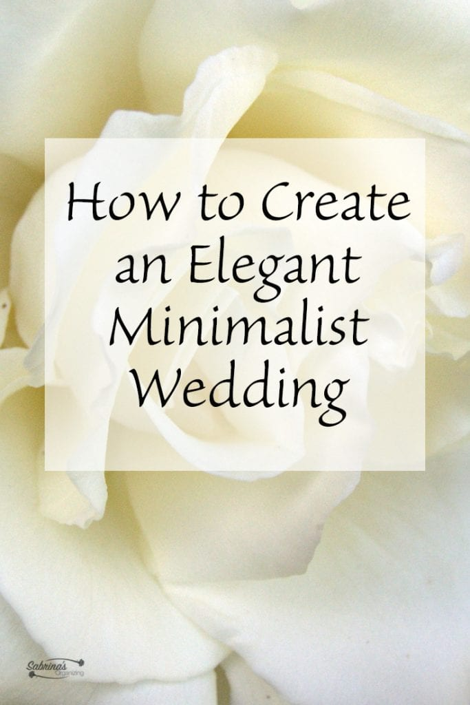 How to Get an Elegant Minimalist Wedding