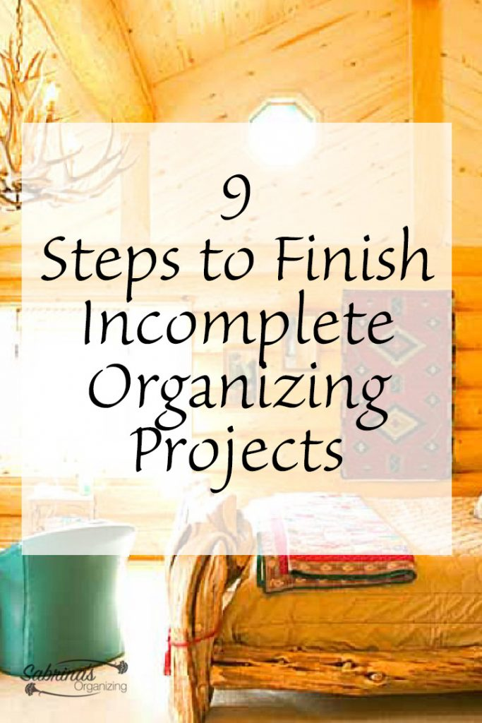 9 Steps to Finish incomplete Organizing Projects