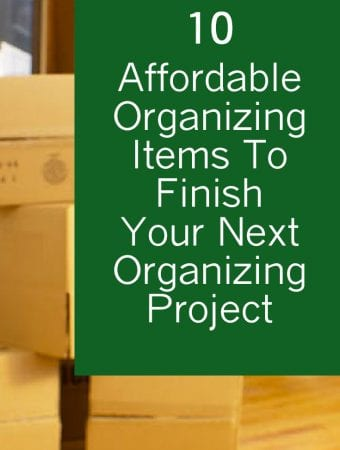 10 affordable organizing items to finish your next organizing project