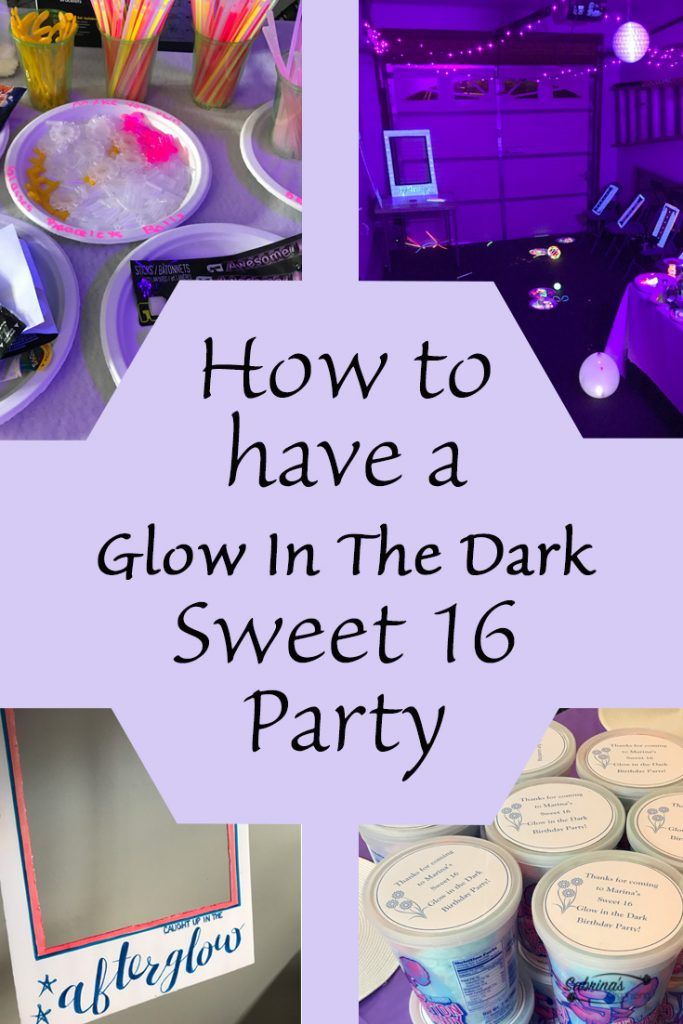 How to have a Glow In The Dark Sweet 16 Party Sabrinas Organizing