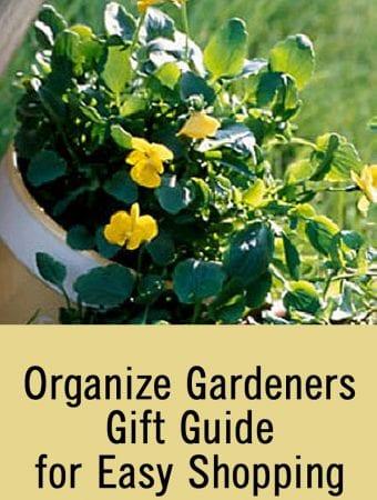 Organize Gardeners Gift Guide for Easy Shopping