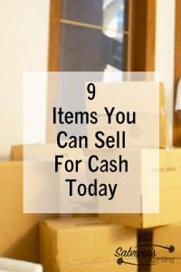9 Items You Can Sell For Cash Today