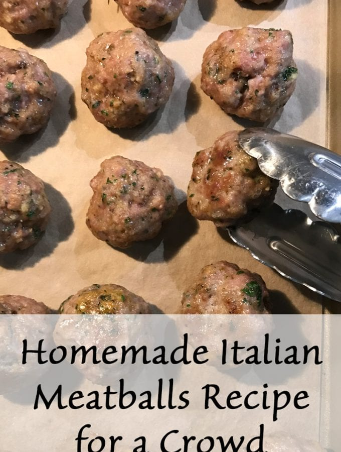 Homemade Italian Meatballs Recipe for a Crowd