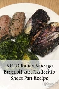 KETO Italian Sausage Broccoli and Radicchio Sheet Pan Recipe
