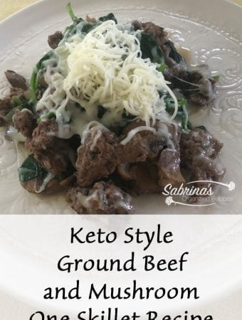Keto Style Ground Beef and Mushroom One Skillet Recipe