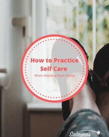 How to practice self care when working from home